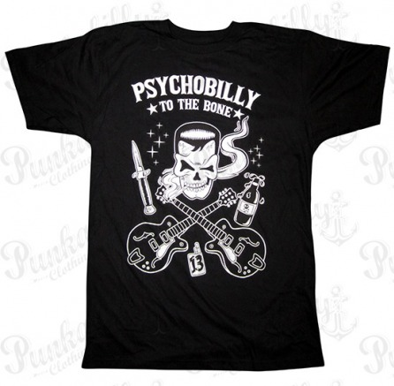 """Psychobilly To The Bone"" Man T-Shirt"